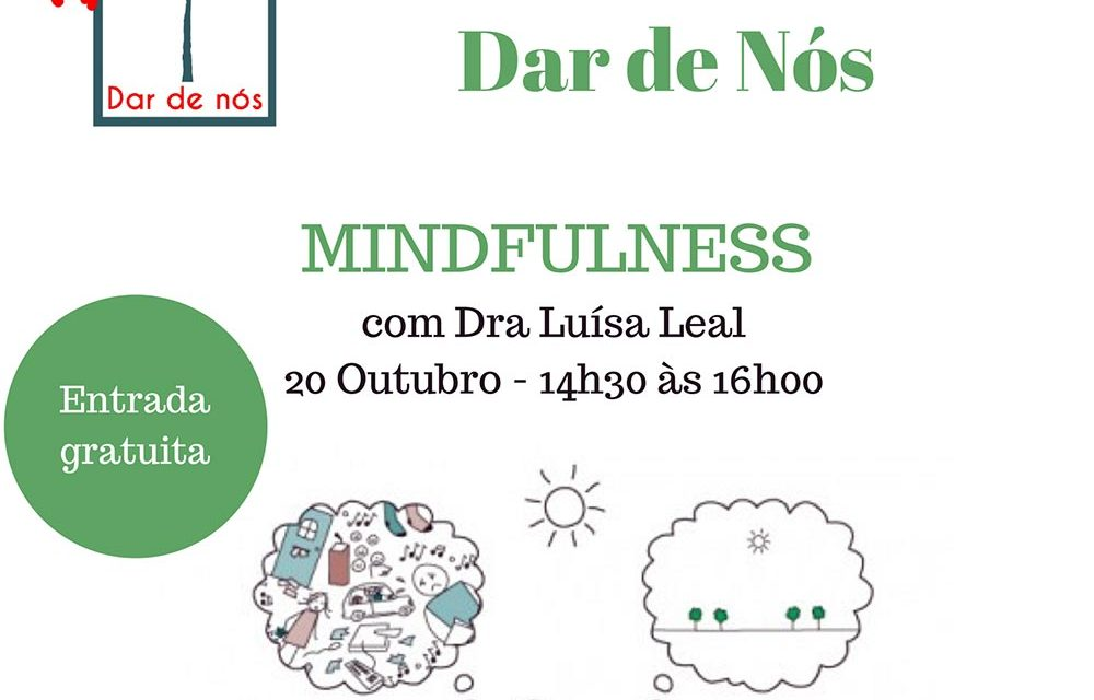 Dar de Nós promove ateliê sobre mindfulness