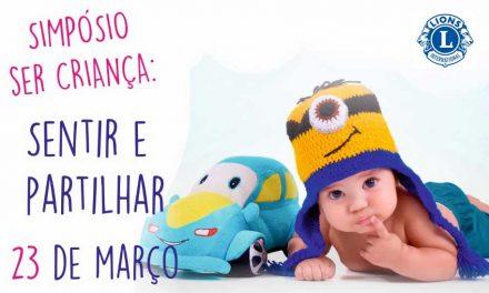 """Lions de Famalicão promove nova edição do Simpósio """"Ser Criança"""""""