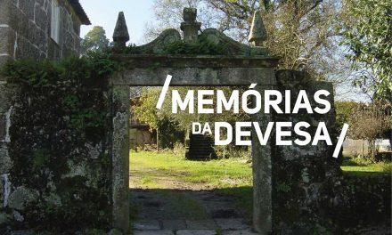 """""""Memórias da Devesa"""" fazem a história em Famalicão"""