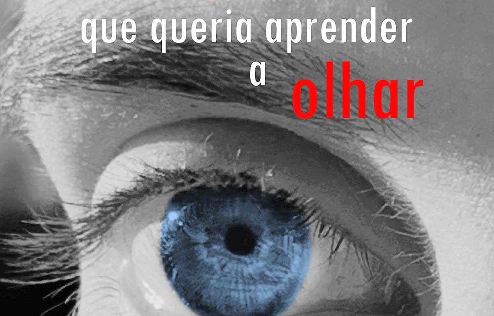"""Livro """"O rapaz que aprendeu a olhar"""", sobre ditadura salazarista, apresentado em Famalicão a 25 de abril"""