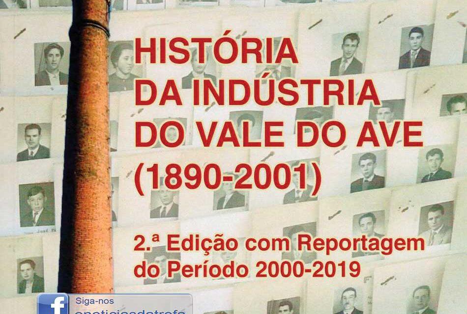 História da Indústria do Vale do Ave atualizada